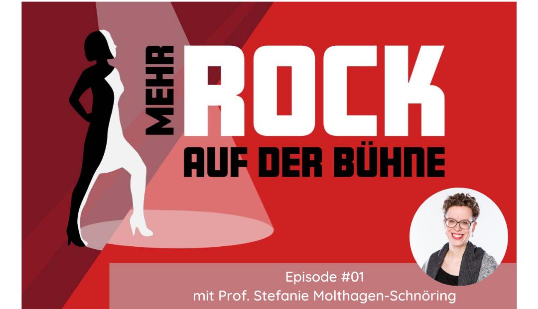 Episode #01: Der Dialog als Erfolgsfaktor – Female Role Model Stefanie Molthagen-Schnöring