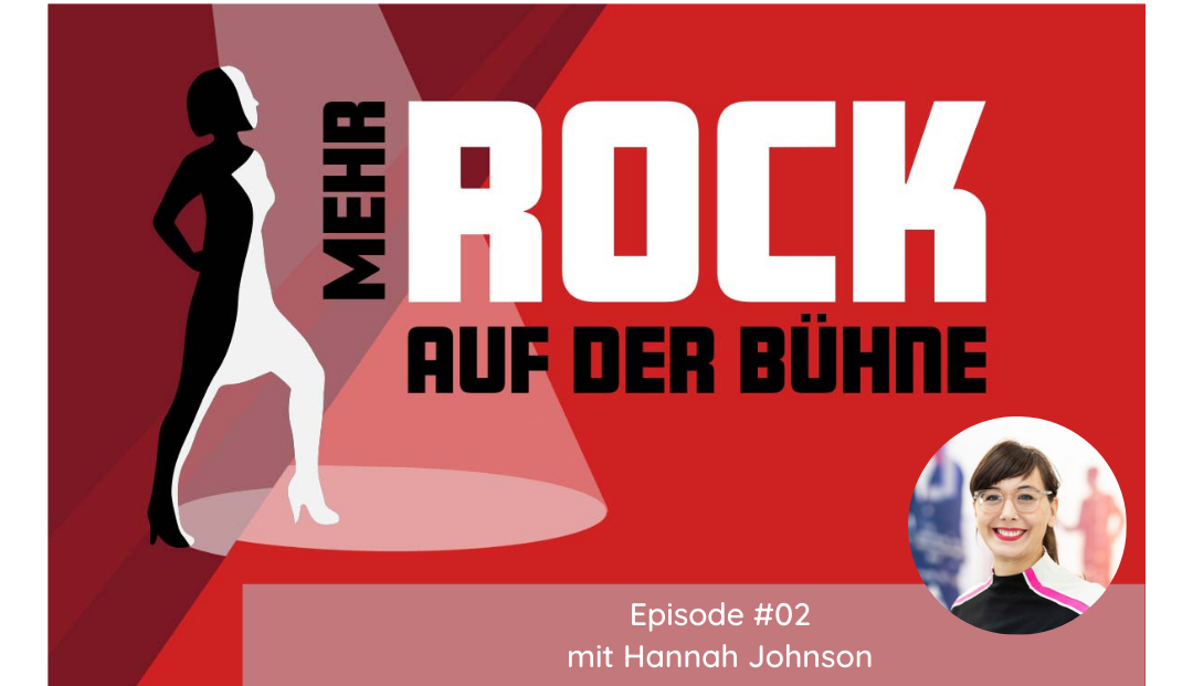 Episode #02: Mit Geschichten berühren – Female Role Model Hannah Johnson