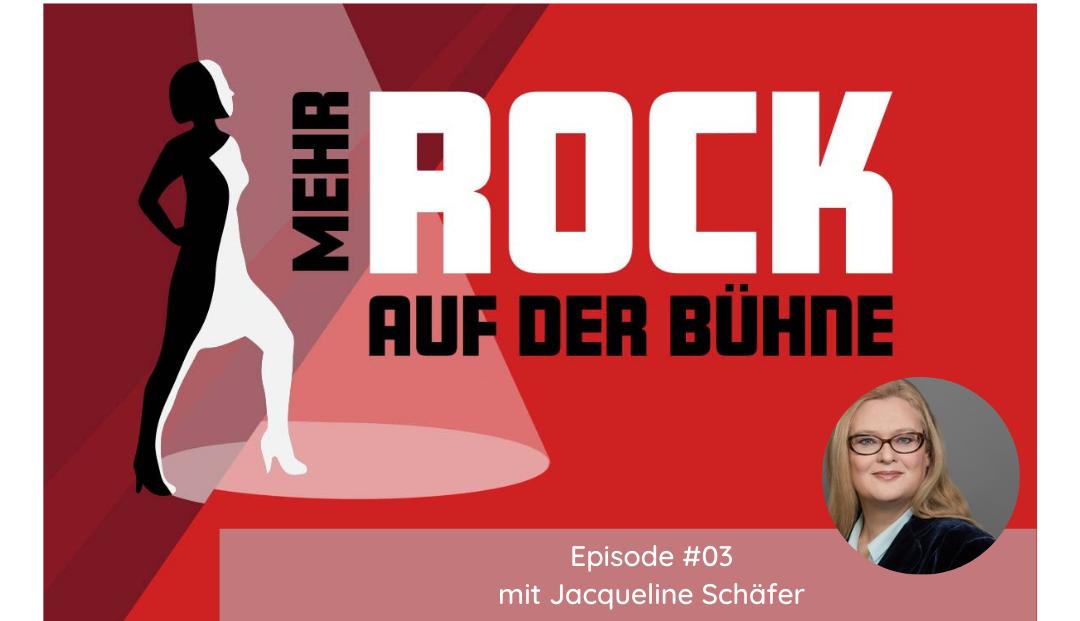 Episode #03: Die Kunst der guten Rede – mit Reden- und Kommunikationsexpertin Jacqueline Schäfer