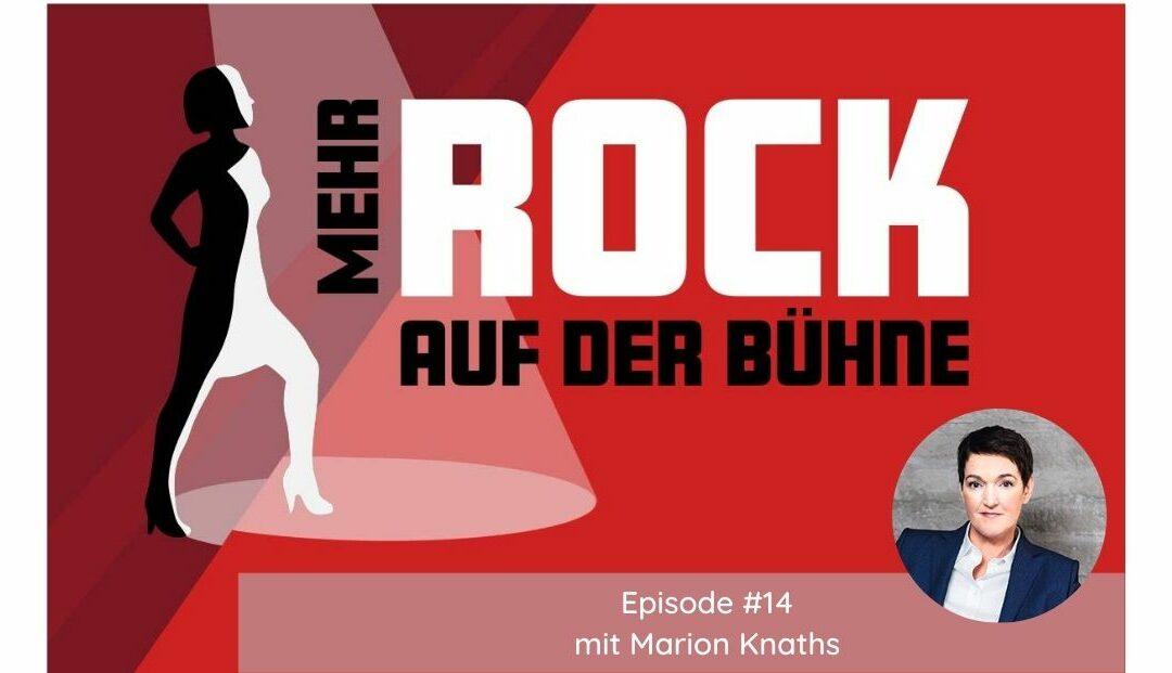 Episode #14: Die Spiele der Macht verstehen und erfolgreich überzeugen – im Gespräch mit sheboss-Chefin Marion Knaths